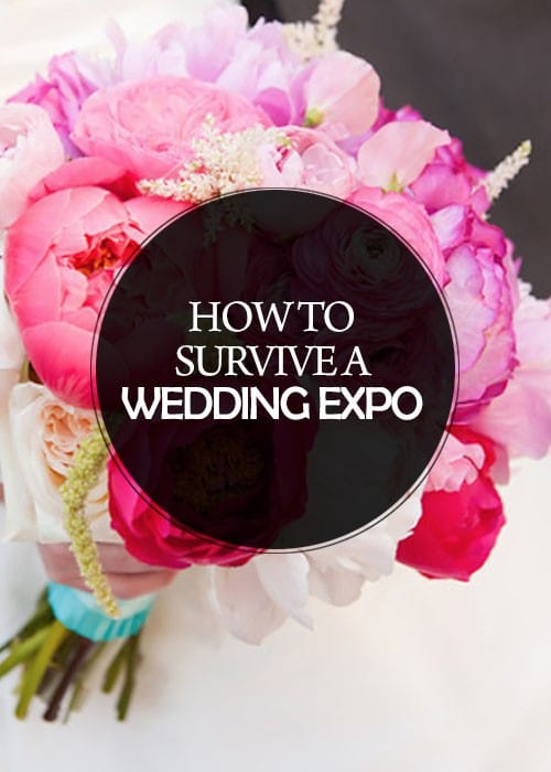 Wedding Wednesday: How to Survive a Wedding Expo... and Live to Tell about it