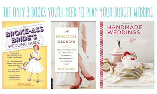 The Only 3 Books You'll Need to Plan Your Budget Wedding