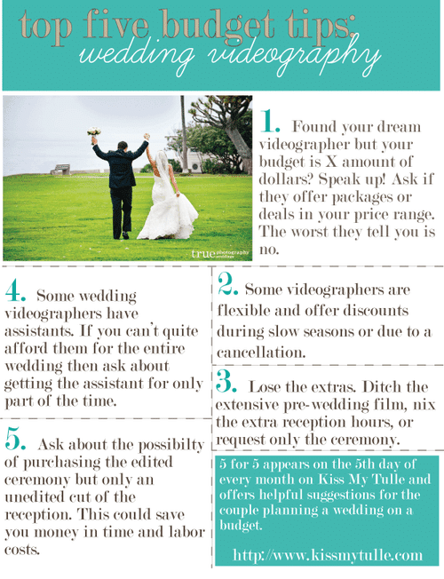 5 for 5: Top Five Budget Tips for the Wedding Videography