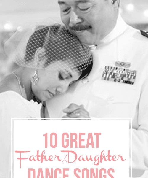 10 Great Father/Daughter Dance Songs