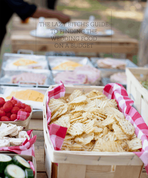 Inexpensive Wedding Reception Food: The Lazy Bitch's Guide To Finding The Wedding Food On A