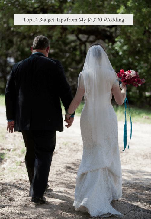 Top 14 Budget Tips from My $5,000 Wedding