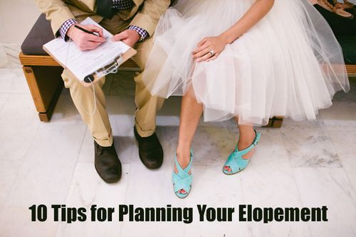 10 Tips for Planning Your Elopement