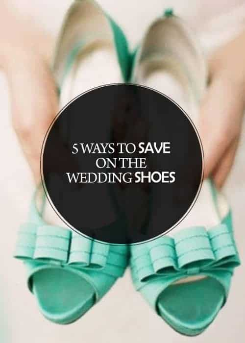 5 Ways to Save on the Wedding Shoes || Kiss My Tulle