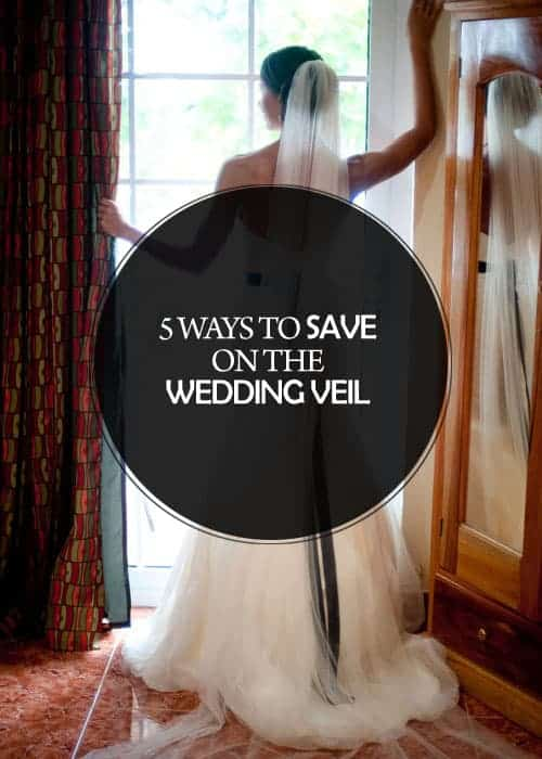 5 Ways to Save on the Wedding Veil || Kiss My Tulle