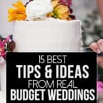 15 Best Tips and Ideas from Real Budget Weddings