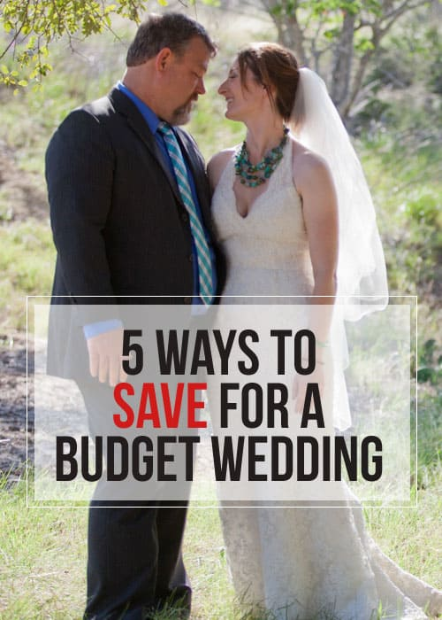 5 Ways to Save for Your Budget Wedding