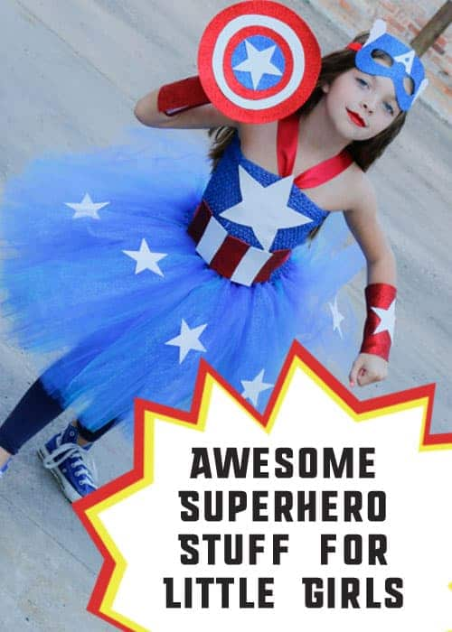 Awesome Superhero Stuff for Little Girls #GirlsLoveSuperheroesToo