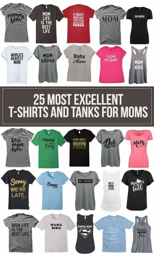 25 Most Excellent T-Shirts and Tanks for Moms #mom #mommy #MothersDay