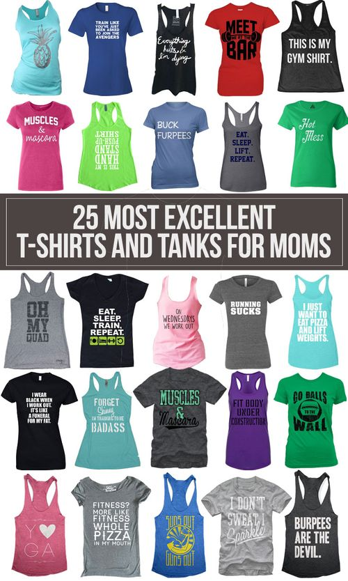 25 Most Excellent T-Shirts and Tanks for Working Out #workingout #fitness #workout #gymwear #gym