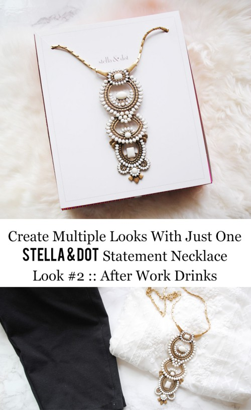 Stella & Dot Creating Multiple Looks With Just One Statement Necklace Look #2 :: After Work Drinks