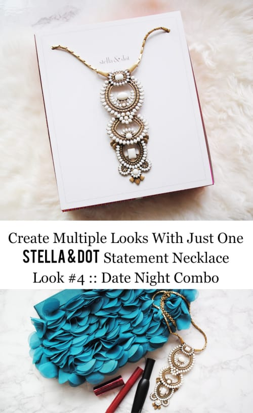 Stella & Dot Creating Multiple Looks With Just One Statement Necklace Look #4 :: Date Night Combo