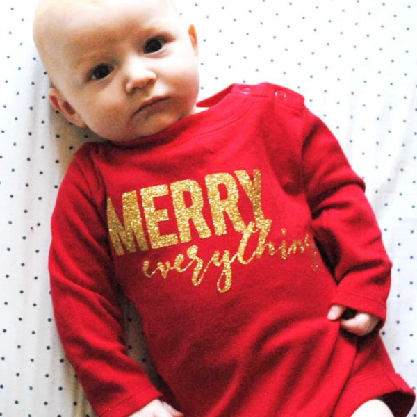 """Merry Everything"" Graphic T-shirt and Onesie Featuring Cricut"