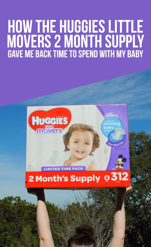 How The Huggies Little Movers 2 Month Supply Gave Me Back Time To Spend With My Baby #ad #BiggestPackEver