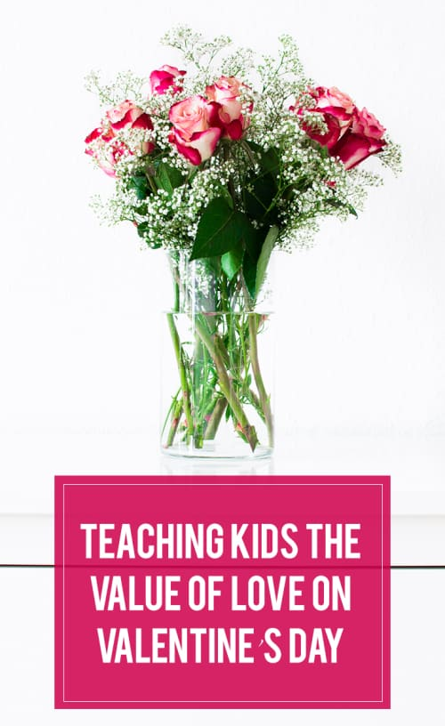 Teaching Kids the Value of Love on Valentine's Day
