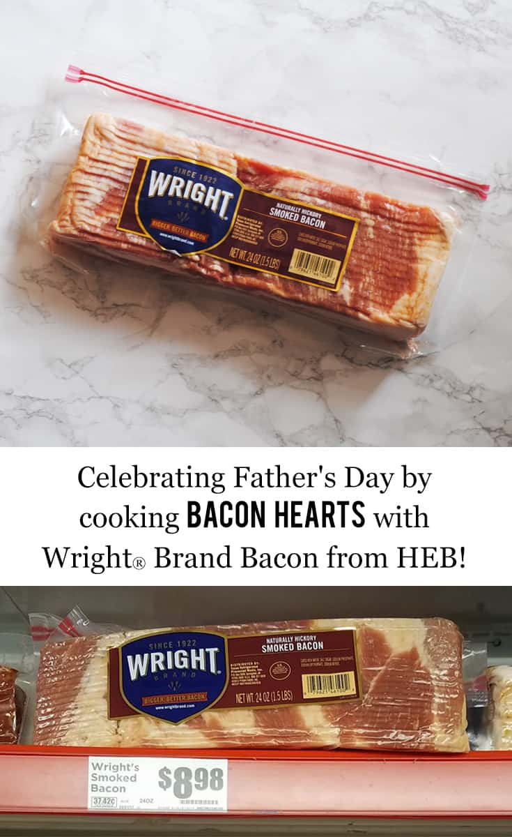 Celebrating Father's Day Cooking Bacon Hearts with Wright® Brand Bacon from HEB #ad