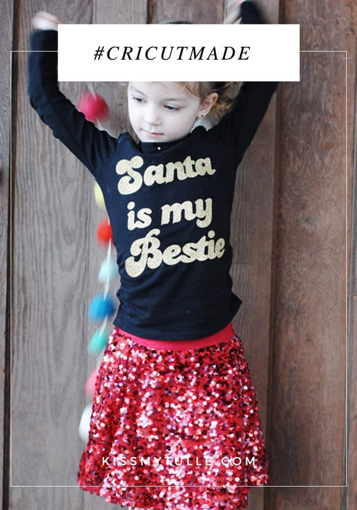 "San Antonio lifestyle blogger, Cris Stone, shares a simple to follow DIY on how to make this ""Santa is My Bestie"" shirt using your @officialcricut."
