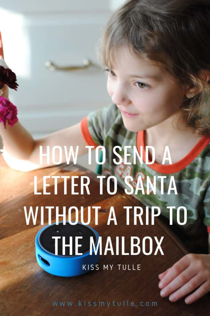 Thanks to the magic of Amazon and the Echo Dot Kids Edition - you can send a letter to Santa without a single trip to the mailbox. #AmazonKidsandFamily #IC #ad