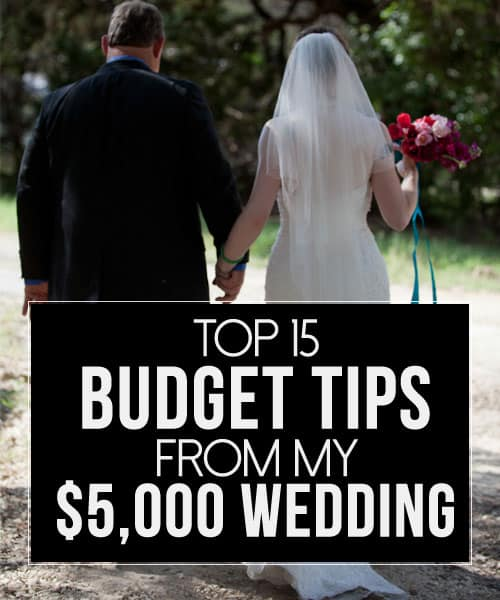 Top 15 Budget Tips from My $5,000 Wedding