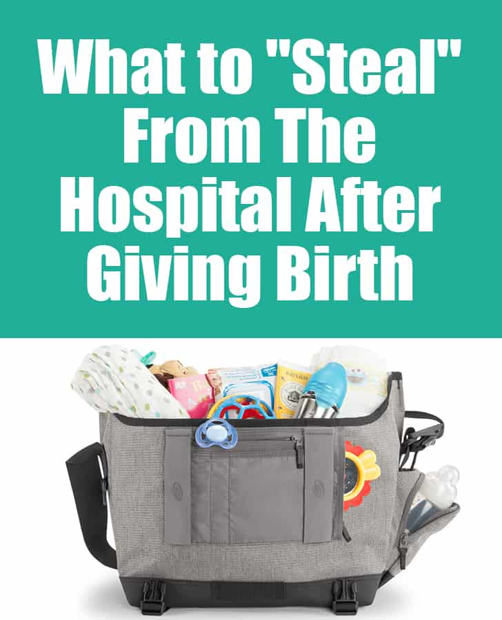 """What hospital items are okay to snag before you are discharged after having a #baby? Here's my suggestions for what to """"steal"""" from the hospital after giving birth! #labor #postpartum #newborn #delivery #hospitalstay"""