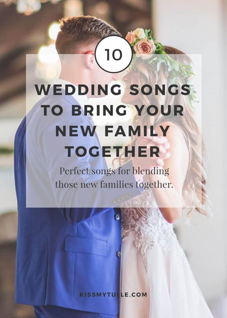 San Antonio lifestyle blogger, Cris Stone, offers wedding song suggestions for a blended family. Find out more!