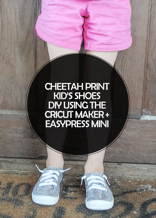 San Antonio lifestyle blogger, Cris Stone, shares how she bought an inexpensive pair of sneakers and whipped up these cheetah print kid's shoes using her @officialcricut  and EasyPress Mini DIY. #ad #cricutcreated