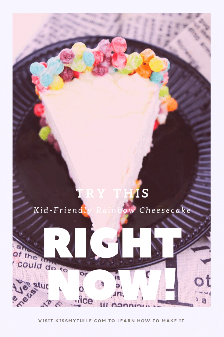 Alaskan lifestyle blogger, Kiss My Tulle, share how to make your own kid-friendly rainbow cheesecake. All that missing are Blanche, Sophia, Rose, and Dorothy!